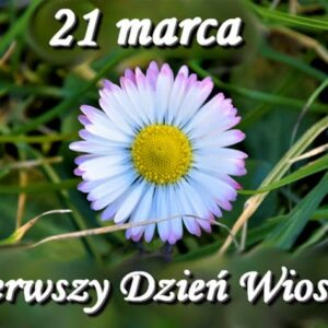 Pierwszy Dzień Wiosny